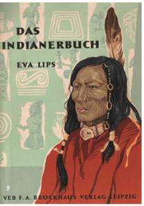 """Eva Lips' populäres """"Indianerbuch"""" erlebte mehrere Auflagen"""